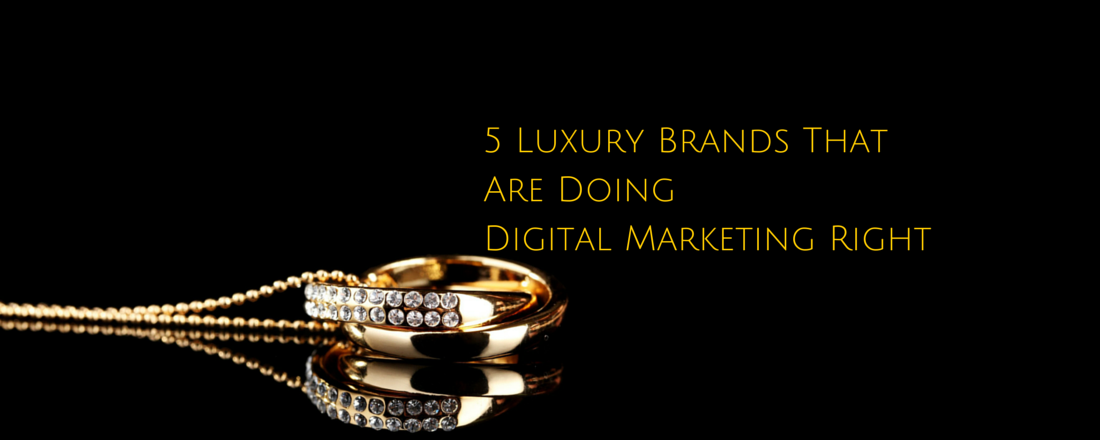 Luxury Brands That Are Doing Digital Marketing Right EpicBrandz - Luxury go to market presentation scheme